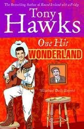 One Hit Wonderland by Tony Hawks