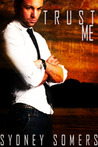 Trust Me (Lassiter Group, #1)