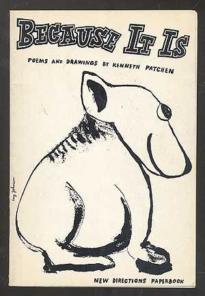 Because it Is by Kenneth Patchen
