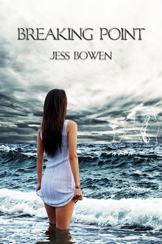 Breaking Point by Jess Bowen