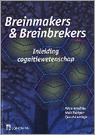 Breinmakers en Breinbrekers by Petra Hendriks