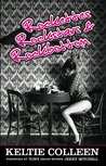 Rockettes, Rockstars and Rockbottom by Keltie Colleen