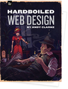 Hardboiled Web Design by Andy Clarke