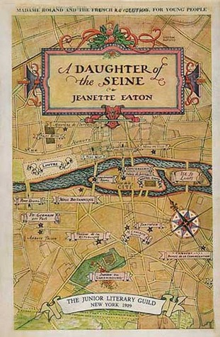 A Daughter Of The Seine by Jeanette Eaton