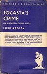 Jocastas's Crime: An Anthropological Study (The Thinker's Library, #80)