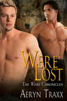 Were Lost  (Were Chronicles #1)