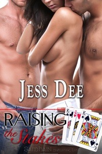Raising the Stakes by Jess Dee