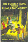 The Bobbsey Twins And The Cedar Camp Mystery by Laura Lee Hope
