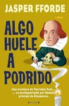 Algo huele a podrido (Thursday Next, #4)
