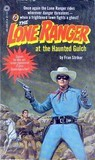 The Lone Ranger at the Haunted Gulch (Lone Ranger #6)