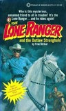 The Lone Ranger and the Outlaw Stronghold (Lone Ranger #4)