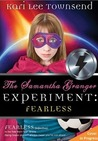 Fearless (The Samantha Granger Experiment, #2)