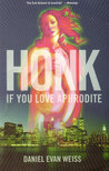 Honk If You Love Aphrodite