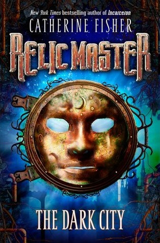 The Dark City (Relic Master 1)  - Catherine Fisher
