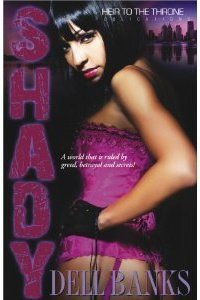 Shady by Dell Banks