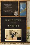 Daughter of the Saints by Dorothy Allred Solomon