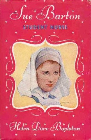 Sue Barton, Student Nurse by Helen Dore Boylston