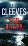 Red Bones (Shetland Quartet #3)