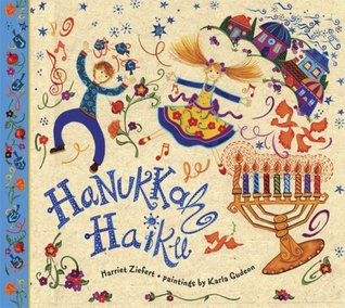 Hanukkah Haiku by Harriet Ziefert