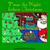 Twas the Night Before Christmas by Clement Clarke Moore