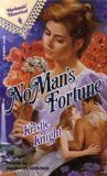 No Man's Fortune (Harlequin Historical #158)