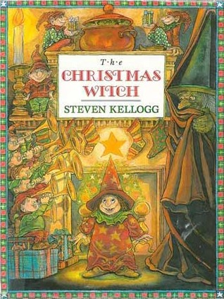 The Christmas Witch by Steven Kellogg