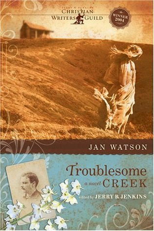 Troublesome Creek by Jan Watson
