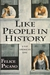Like People in History: A Gay American Epic