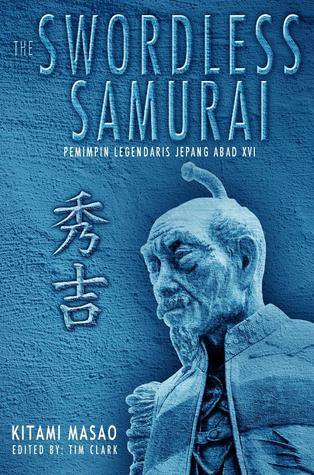 The Swordless Samurai by Kitami Masao