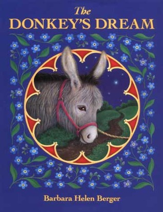 The Donkey's Dream by Barbara Helen Berger