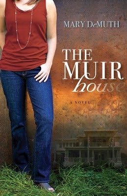 The Muir House by Mary E. DeMuth