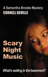 Scary Night Music (Samantha Brooke Mysteries, #1)