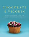Chocolate &amp; Vicodin by Jennette Fulda