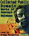 Collected Public Domain Works of Stanley G. Weinbaum by Stanley G. Weinbaum