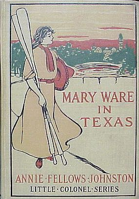 Download free Mary Ware in Texas (The Little Colonel #12) DJVU by Annie Fellows Johnston, Frank T. Merrill