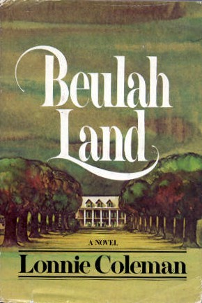 Beulah Land, by Lonnie Coleman