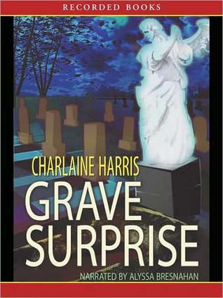 Grave Surprise (Harper Connelly Series #2)