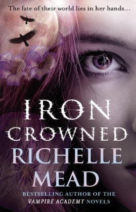 Iron Crowned by Richelle Mead
