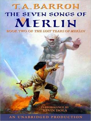 The Seven Songs of Merlin: Book 2 of The Lost Years of Merlin