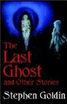 The Last Ghost and Other Stories