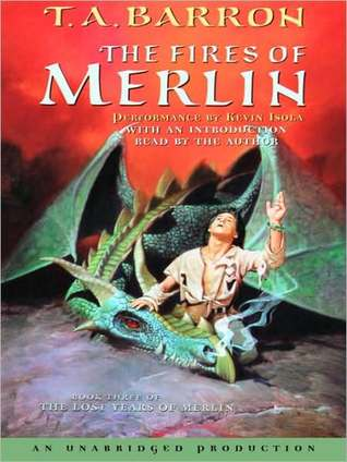 The Fires of Merlin: Book 3 of The Lost Years of Merlin