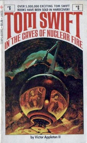 Tom Swift in the Caves of Nuclear Fire by Victor Appleton II