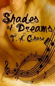 Shades Of Dreams by T.A. Chase