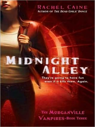 Midnight Alley (Morganville Vampires Series #3)