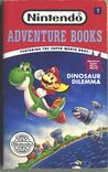 Dinosaur Dilemma: Nintendo Adventure Book #7