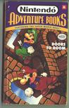 Doors to Doom: Nintendo Adventure Book #6 (Featuring the Super Mario Brothers)