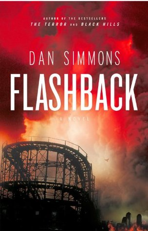 Flashback by Dan Simmons