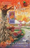 A Killer Crop (Orchard Mystery #4)