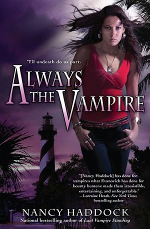Always the Vampire (Oldest City Vampire, #3)
