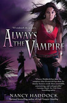 Always the Vampire by Nancy Haddock